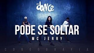 Pode Se Soltar - MC Jerry (Coreografia) FitDance TV