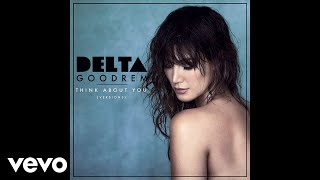 Delta Goodrem - Think About You (Initial Talk Remix) [Audio]