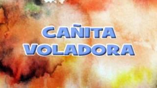 LA AUTENTIKA 2016   CAÑITA VOLADORA