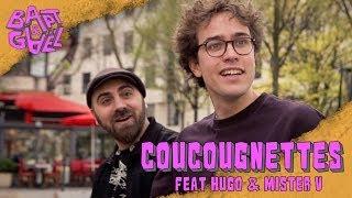Coucougnettes feat Mister V et Hugo Tout Seul - Bapt&Gael