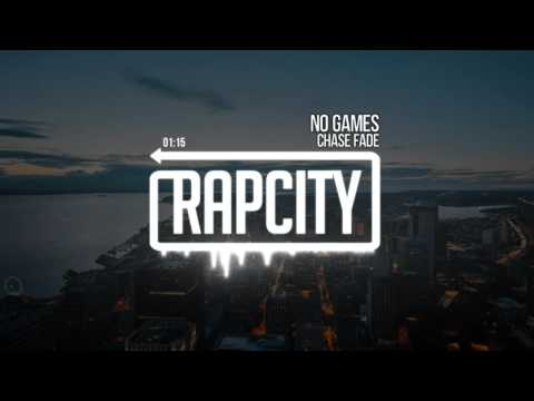 Chase Fade - No Games (Prod. Chase Fade)
