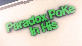Paradox Poke - 30,000 Subscribers Montage by Noob