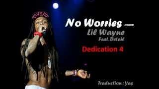Lil Wayne Feat Detail - No Worries VOSTFR