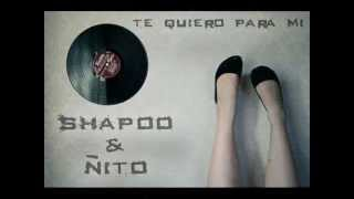 Shappu & ÑiTo-Te Quiero Para Mi_(Oficial-OD MuSic).wmv