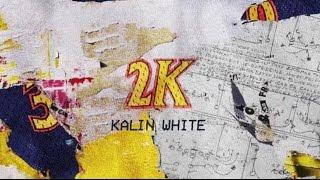2K - Kalin White