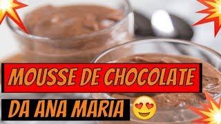 ➡️➡️Programa Mais Voçê➡️➡️ Receita de Mousse de Chocolate da Ana  Maria Braga 2019 06 05 19#hoje