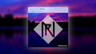 【Progressive House】Clean Tears - Dawn (Original Mix)