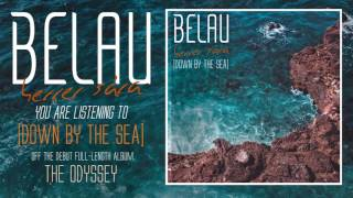 BELAU // DOWN BY THE SEA ft. HERRER SÁRA (OFFICIAL AUDIO)