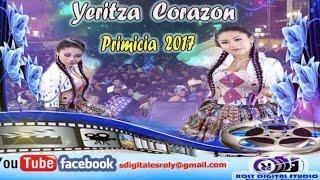 Yeritza Corazón (Sikinanay D.R) - Primicia 2017