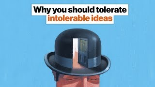 Tolerating Intolerable Ideas