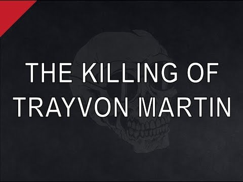 The Killing of Trayvon Martin