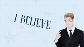 BTS Rap Monster – I Believe (ft. BTS) [Han|Rom|Eng lyrics]