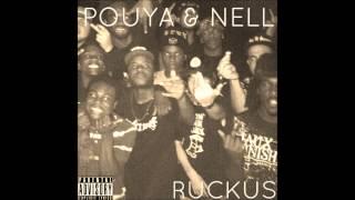 Pouya & Nell - Ruckus (Prod. kodyak)