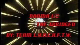 Ranma 1/2 abridged episode 9