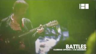 BATTLES live @ Clubbing Optimus Casa da Música | Canal 180