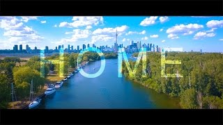 Home is Toronto 4K         ***Link for mobile in description***
