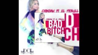 Bad Bitch- criXtian Ft. El Pitbull