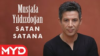Satan Satana - Mustafa YILDIZDOĞAN