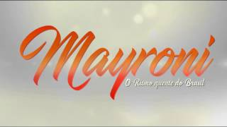Mayroni - Chamou Chamou ( Clip Oficial )