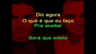 Zezé di Camargo e Luciano - Fui eu - karaoke