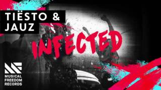 Tiesto & Jauz - Infected (Original Mix)