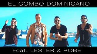 A Mi Lado (Videoclip) - El Combo Dominicano feat. Lester & Robe