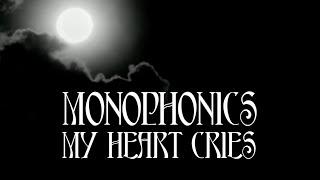 """Monophonics - """"My Heart Cries (ft. Tiffany Austin)"""""""