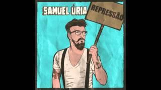 Samuel Úria - Repressão (audio)
