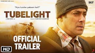 Tubelight | Official Trailer | Salman Khan | Sohail Khan | Kabir Khan