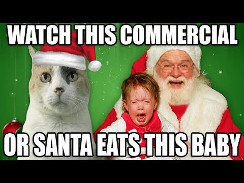 WATCH THIS CC AD OR SANTA EATS THIS BABY