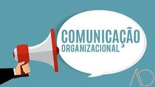 COMUNICAÇÃO ORGANIZACIONAL x SE