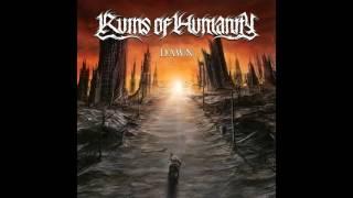 Ruins Of Humanity - Dawn