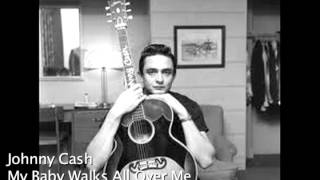 Rare Johnny Cash Song - My Baby Walks All Over Me
