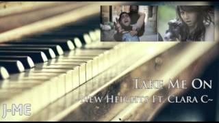 New Heights ft. Clara C - Take Me On (J-Me Piano Cover)