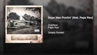 Dope Man Pushin' (feat. Papa Reu)