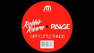Robbie Rivera & Paige-Dirty Little Things