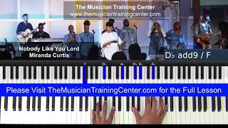 "Piano: How to Play ""Nobody Like You Lord"" by Maranda Curtis"
