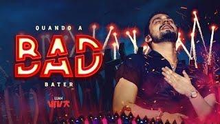 Luan Santana - QUANDO A BAD BATER (DVD VIVA) - Villa mix