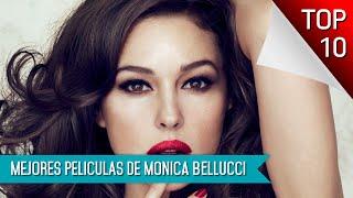 Las 10 Mejores Peliculas De Monica Bellucci