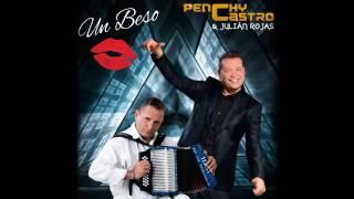 Un Beso - Penchy Castro & Julian Rojas