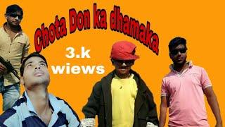 Chota don ka dhamaka