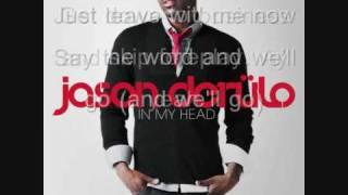 Jason Derulo - In My Head (with lyrics).wmv