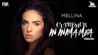 Mellina   Cutremur in inima mea YouTube version feat  Vescan