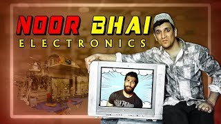Noor Bhai Electronics || Electrical Comedy || Shehbaaz Khan and Team