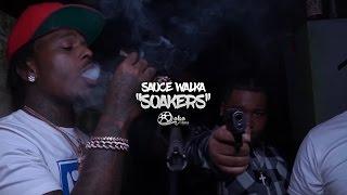 "Sauce Walka - ""Soakers""   Shot by @lakafilms"