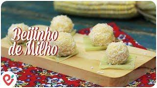 Beijinho de Milho (Especial de Festa Junina)