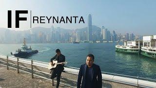 REYNANTA - IF (OFFICIAL MUSIC VIDEO)