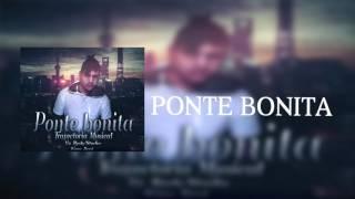 Trayectoria Musical - Ponte Bonita ( 2017 ) Tama on the Beat