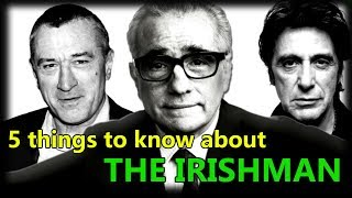 5 things you should know before watching The Irishman