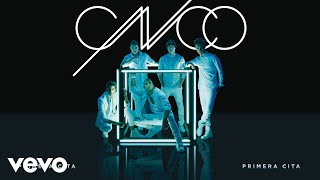 CNCO - Primera Cita (Cover Audio)